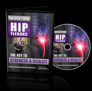 unlock your hip flexors Unlock Your Hip Flexors Unlock Your Hip Flexors DVD 300x297